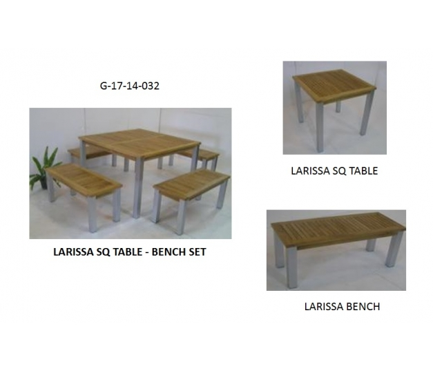 LARISSA SQ TABLE - BENCH SET