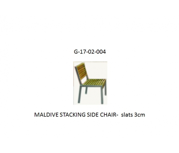 MALDIVE STACKING SIDE CHAIR-  slats 3cm